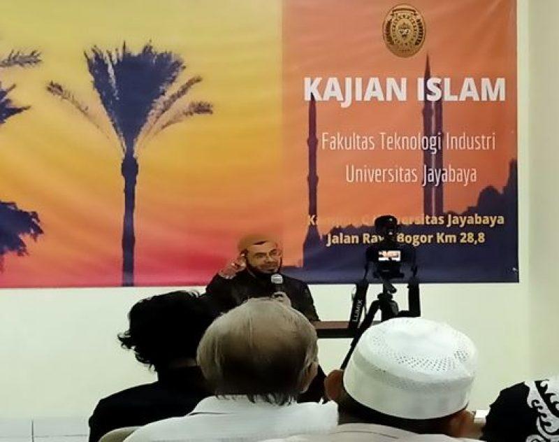 Kajian Islam FTI Universitas Jayabaya:  Indahnya Dinul Islam