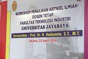 WORKSHOP PENULISAN ARTIKEL JURNAL INTERNASIONAL DOSEN TETAP FAKULTAS TEKNOLOGI INDUSTRI UNIVERSITAS JAYABAYA
