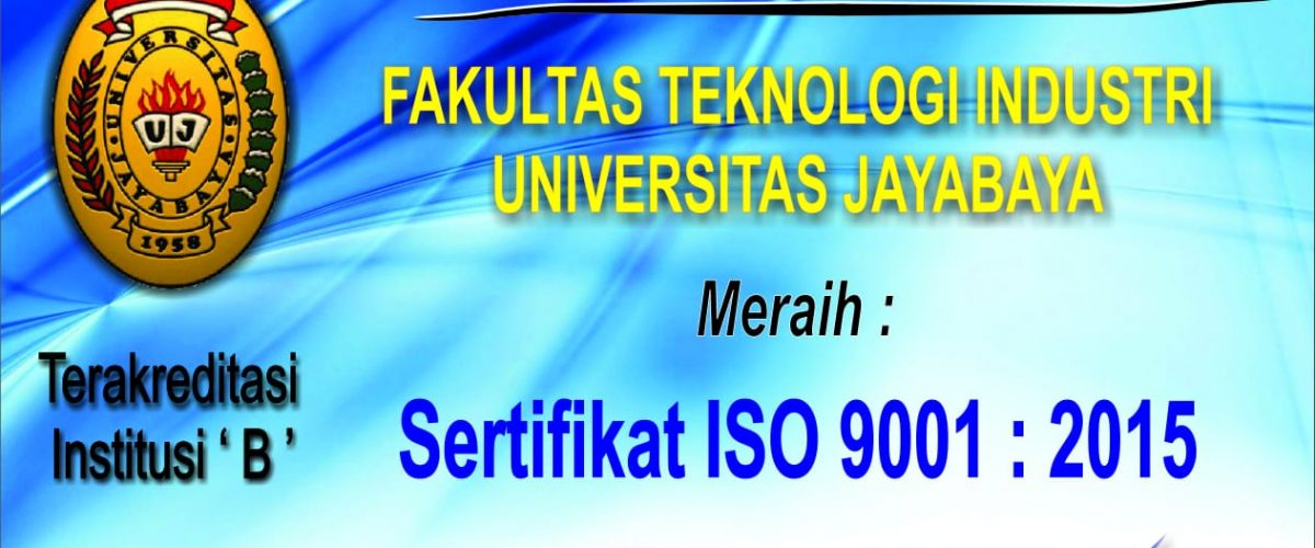 Fakultas Teknologi Industri Jayabaya Meraih Sertifikat ISO 9001:2015
