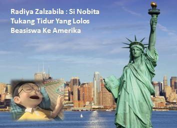 Radiya Zalzabila Si Nobita Yang Mendapat Beasiswa Pelajar Ke Amerika